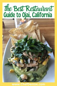 """Visiting Ojai, California? You'll need this list of the best restaurants in Ojai! And what to eat at the best Ojai restaurants! The best Ojai restaurant for Italian food, Mexican food, and more. From the best small plates to casual and fine dining in Ojai. Best Ojai food and beer. And where to watch the """"pink moment""""!"""