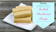 Sweet and salty butter shortbread. Try this traditional Scottish Shortbread recipe with Tea or Coffee and treat yourself with this sweet goodie.