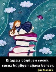 Kitapsız büyüyen çocuk, susuz yetişen ağaca benzer.  - Çin atasözü  #sözler #anlamlısözler #güzelsözler #manalısözler #özlüsözler #alıntı #alıntılar #alıntıdır #alıntısözler