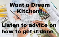 You Need a team to build your Dream Kitchen