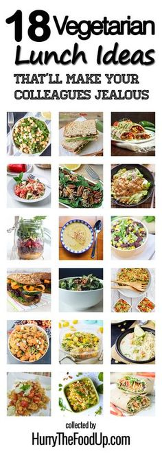 18 Vegetarian Lunch Ideas That'll Make Your Colleagues Jealous #healthy #vegetarian   hurrythefoodup.com