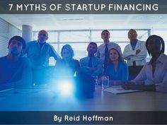 7 Myths of Startup Financing