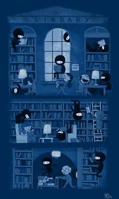 "<3 this piece on attempting to (or wishing others would) be quiet in the library! Plus, ninjas = awesome. ""Silence in the Library"" by Anna-Maria Jung."