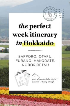 The Perfect Itinerary for 1-Week in Hokkaido.