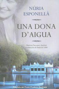 ESPONELLÀ, N. Una dona d'aigua. (llibre)
