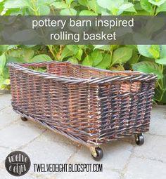 rollling basket, pottery barn knock off, knock off ideas