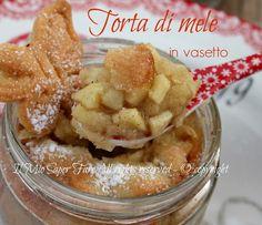 Torta di mele nei vasetti di vetro: apple pie insolita e scenografica.Il ripieno si gusta affondando il cucchiaio nel disco di pasta frolla.Ricette con mele
