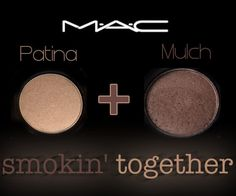 "MAC ""Patina"" and ""Mulch"" eyeshadow combination. Mulch in particular makes my blue eyes pop, but this combo looks amazing on everyone anyway...Click here to check out video tutorial"