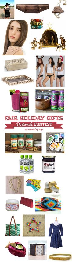 Fair Holiday Gifts: Pin to Win over $2500 in fair trade, eco-friendly and sustainable gifts