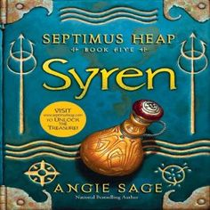 Syren: Septimus Heap, Book Five | [Angie Sage] very good kids series fun funny and an adventure.