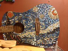 Someone in my town did a starry night mosaic guitar... My breath was taken away.