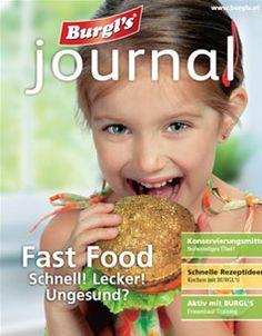 FAST FOOD - Schnell! Lecker! Gesund? Fast Food, Beef, Journal, Food And Drinks, Health, Meat, Steak