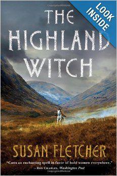 The Highland Witch: A Novel: Susan Fletcher: 9780393341386: Amazon.com: Books