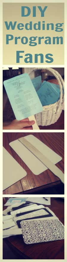 DIY Wedding Program Fans..this turned out well for our wedding. Remember cutting and putting these together a few nights before the wedding? :)