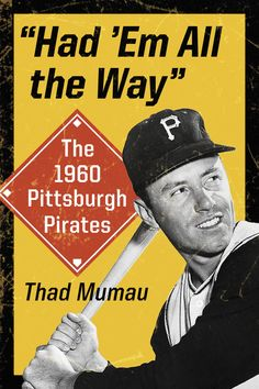 The 1960 Pittsburgh Pirates were a special team--team being the operative word. There were no superstars and nobody had a record season. This book, featuring interviews with Clemente, Dick Groat, Bob Pittsburgh Pirates Baseball, Pittsburgh Sports, Baseball Photos, Baseball Cards, 1960 World Series, Latin Mottos, Pirate Pictures, Jack Lambert, Sports Figures