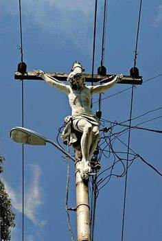 Finally! Someone saw the connection!! (Jesus on a telephone pole).