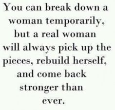 rebuild herself, and come back stronger than ever.