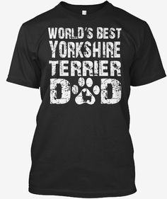 Yorkshire Terrier, Mens Tops, T Shirt, Fashion, Yorkshire Terriers, Supreme T Shirt, Moda, Tee Shirt, Yorkie