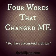 My Diagnosis Of Rheumatoid Arthritis: Four Words That Changed Me