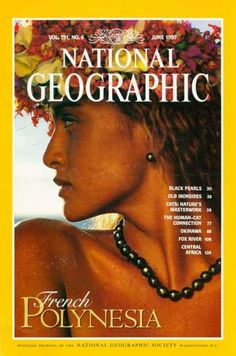 A cover gallery for National Geographic National Geographic Cover, National Geographic Photography, Cat Connection, 21st Century Fox, Science Articles, Vintage Magazines, French Polynesia, Single Image, World Cultures