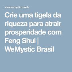 Crie uma tigela da riqueza para atrair prosperidade com Feng Shui | WeMystic Brasil