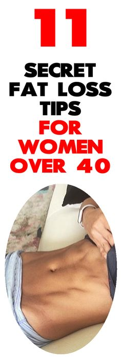 11 Secrets For Women Over 40 That Will Have You Losing Weight Like A 20 Year Old!