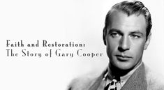 Gary Cooper was a major star during the Golden Age of Hollywood, known for playing everyman heroes, but his extramarital affairs especially with movie. Fulton Sheen, Oscar Winning Movies, Gary Cooper, He Is Coming, Bob Hope, Famous Words, Golden Age Of Hollywood, Christian Faith