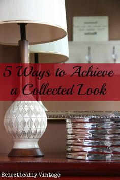 5 Ways to Achieve a Collected Style