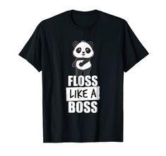 Panda Floss Like A Boss Dancing Flossing Dance fun Men Premium Tee Geile T-shirts, Like A Boss, Branded T Shirts, Cool T Shirts, Fashion Brands, Panda, Dancing, Tees, Mens Tops