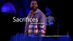 Big Sean ft  Migos - Sacrifices (Type Beat) @RichOrtizProductions - For ...