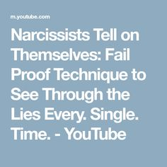 Narcissists Tell on Themselves: Fail Proof Technique to See Through the Lies Every. Single. Time. - YouTube