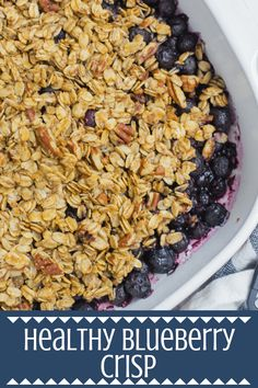 This Healthy Blueberry Crisp recipe is gluten dairy free and sweetened with just maple syrup Naturally sweet delicious it s the perfect healthy dessert healthy glutenfree dairyfree dessert blueberry Healthy Blueberry Crisp, Healthy Blueberry Recipes, Heart Healthy Desserts, Desserts Keto, Healthy Dessert Recipes, Healthy Snacks, Blueberry Crumble, Blueberry Oatmeal Crisp, Healthy Peach Cobbler