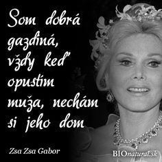 Citát od Zsa Zsa Gabor #citaty Zsa Zsa Gabor, Pearl Necklace, Pearls, String Of Pearls, Beads, Pearl Necklaces, Gemstones, Pearl