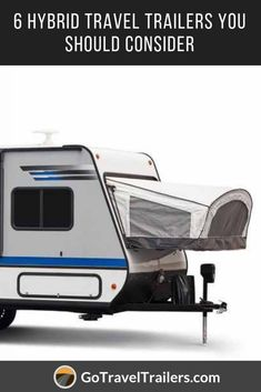 What Are Hybrid Travel Trailers