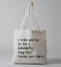 Women be the first to shop this I was going to be a chanel bag but times are hard  designer inspired tote bag  from Luxury Brand LA  Printed on a An oversized tote bag constructed from durable Poly-Cotton. This bag is a great environmentally conscious alternative to plastic bags featuring dual ha...