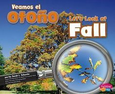 Simple text and photographs present what happens to the weather, animals, and plants in fall--in both English and Spanish.