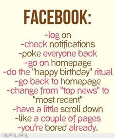 Facebook boring...haha so true