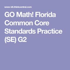 GO Math! Florida Common Core Standards Practice (SE) G2