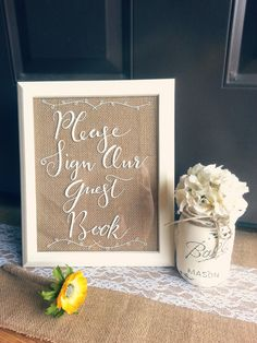 """Hand written. White 8x10 """"Please Sign Our Guestbook"""" Frame. Rustic Burlap Wedding Guestbook Sign. Vintage Wedding Decor by SarahDisneyDesigns on Etsy https://www.etsy.com/listing/194282075/hand-written-white-8x10-please-sign-our"""