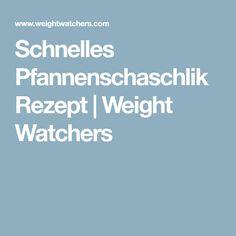 Schnelles Pfannenschaschlik Rezept | Weight Watchers