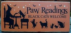 Cats Black Cat Paw Readings sign Halloween decorations witches rustic