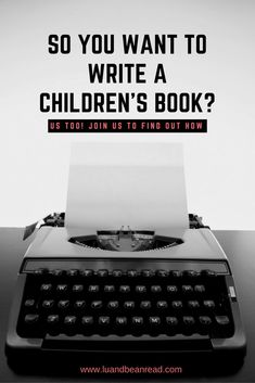 So you want to write a children's book? Us too! Join us on our journey to write, edit, publish and market our first children's book.
