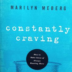 Constantly Craving | Marilyn Meberg