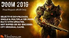 Doom 2016 Repack Only 28 GB Original CPY ISO Game. Selective Downloads Multiplayer Mode with Languages. SnapMap Editor and Credit Video..!   <3 ************ Download DOOM Free For PC *************** <3  #Doom2016 #doom4 #doom #Repacks #28gb #fitgirl #finalRepack #IDDQD #free #PCGames