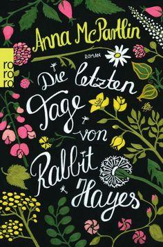 McPartlin, Die letzten Tage von Rabbit Hayes (Taschenbuch) - Rowohlt
