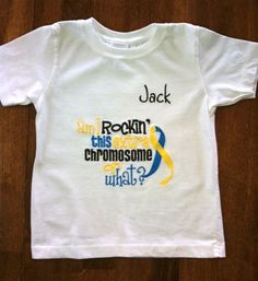 Personalized Extra Chromosome TShirt or Onesie by tresbienboutique, $22.00