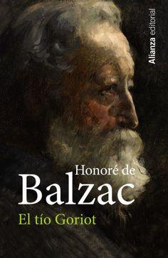 """Elena de Pablos Trigo reseña """"El tío Goriot"""", de Honoré de Balzac. Una novela la cual, al tratar temas como la corrupción o la ambición, está hoy de ferviente actualidad. http://www.mardetinta.com/libro/el-tio-goriot/ ED. ALIANZA"""