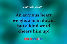 Tuesday, May 12 #WJIEWord4Day from Proverbs 12:25.