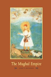 The Mughal Empire Cambridge Histories Online - Cambridge University Press