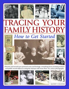 A guide to getting started on tracing your family history